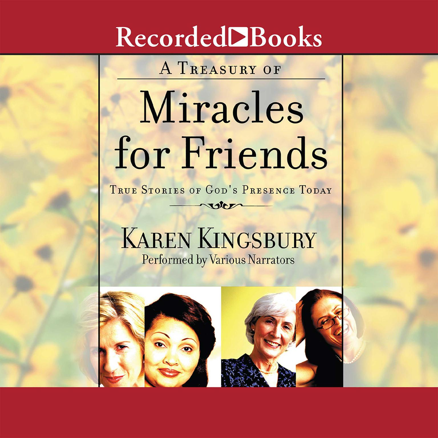 Printable A Treasury of Miracles for Friends: True Stories of God's Presence Today Audiobook Cover Art