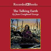 The Talking Earth Audiobook, by Jean Craighead George