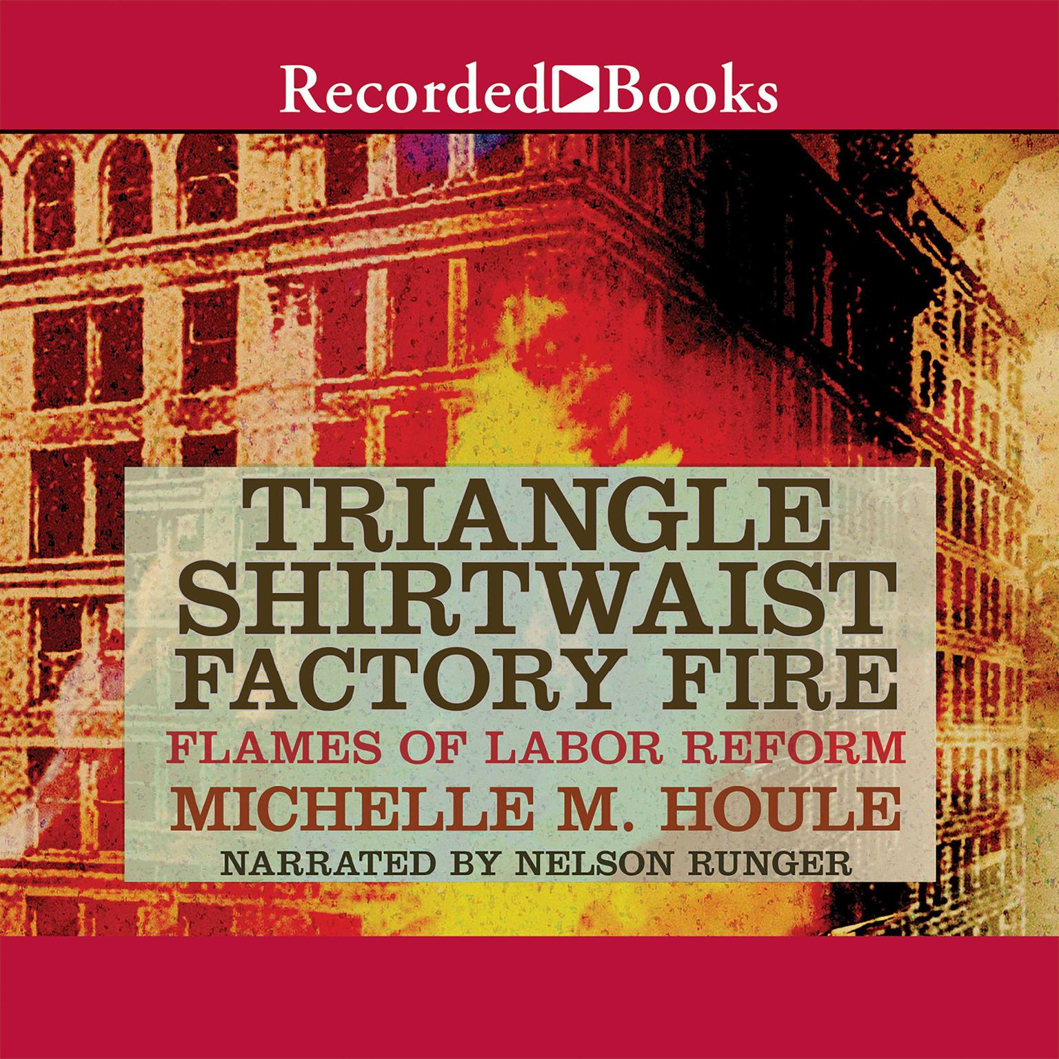 Printable The Triangle Shirtwaist Factory Fire Audiobook Cover Art