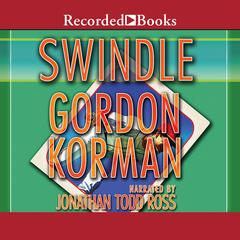 Swindle Audiobook, by Gordon Korman