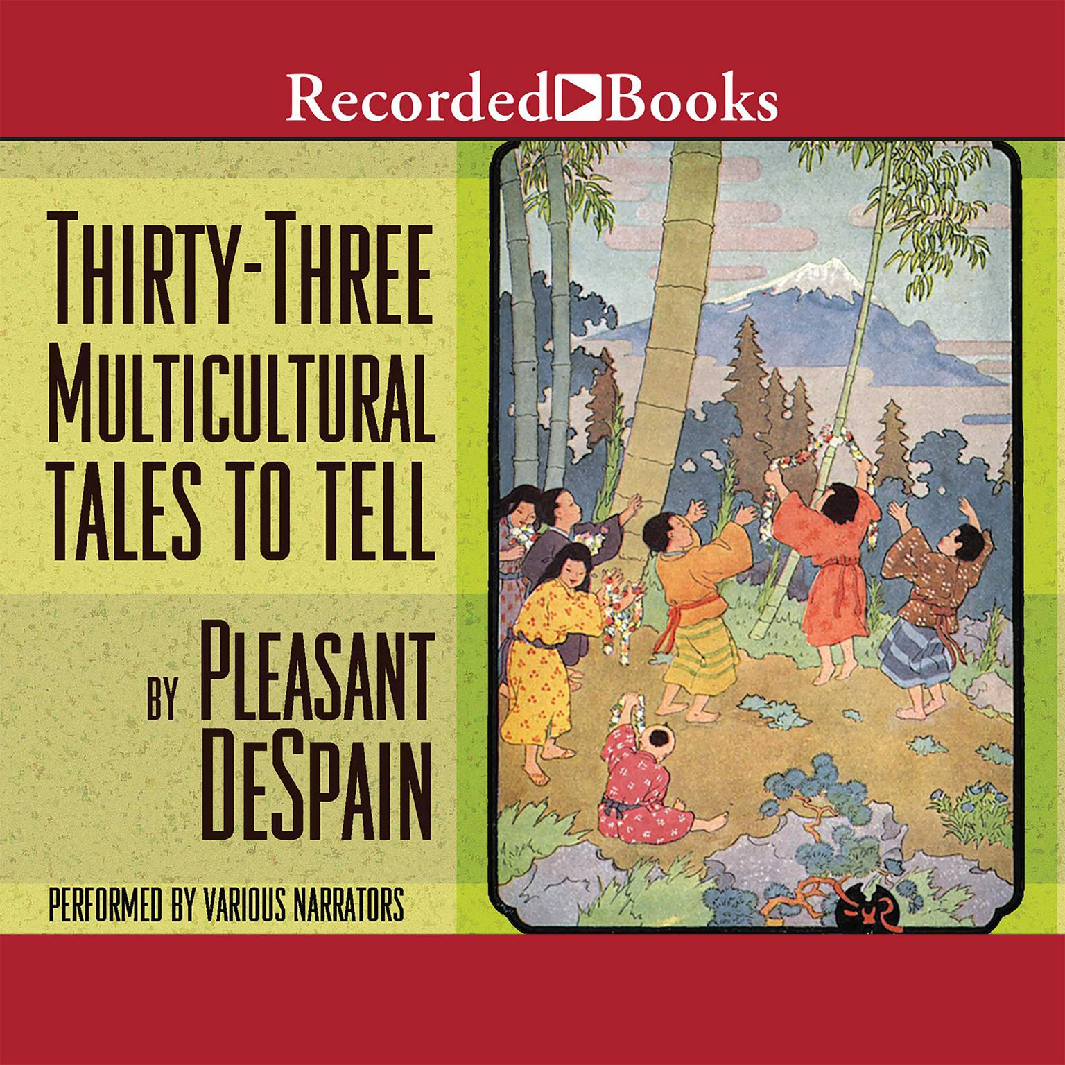 Printable Thirty-Three Multicultural Tales to Tell Audiobook Cover Art