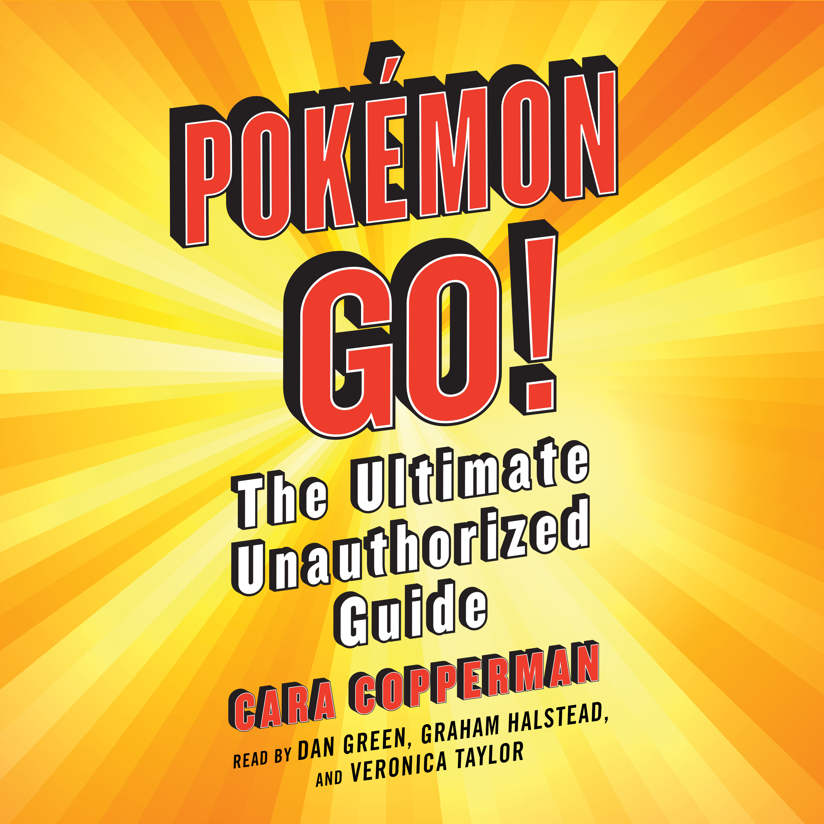 Printable Pokemon GO!: The Ultimate Unauthorized Guide Audiobook Cover Art