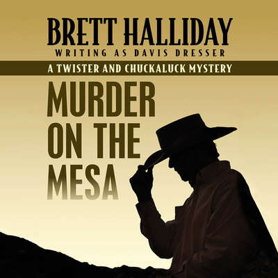 Murder on the Mesa Audiobook, by Brett Halliday