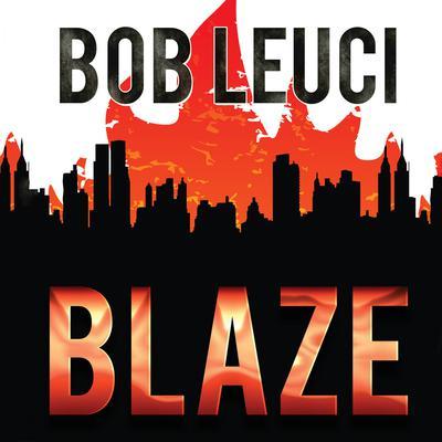 Blaze Audiobook, by Robert Leuci