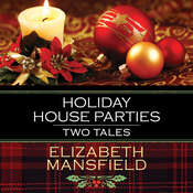 Holiday House Parties: Two Tales Audiobook, by Elizabeth Mansfield