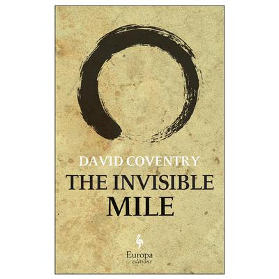 The Invisible Mile: A Novel Audiobook, by David Coventry