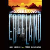 Edgeland Audiobook, by Jake Halpern, Peter Kujawinski