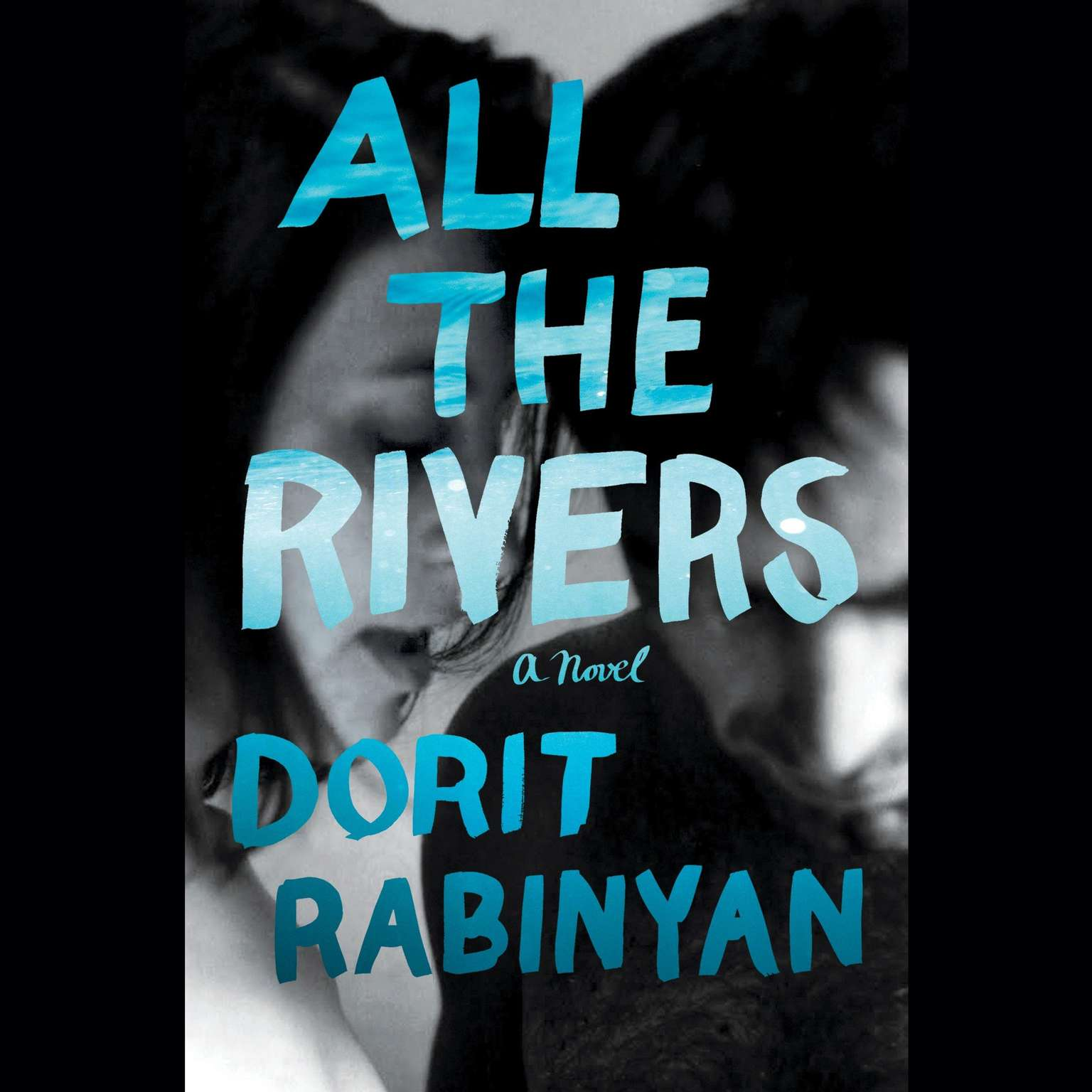 Printable All the Rivers: A Novel Audiobook Cover Art