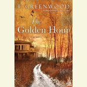 The Golden Hour Audiobook, by T. Greenwood