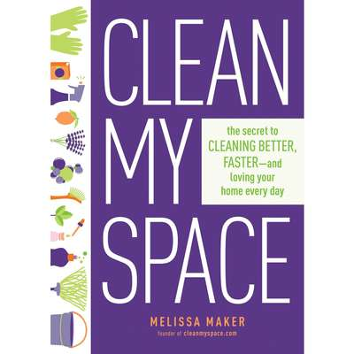 Clean My Space: The Secret to Cleaning Better, Faster, and Loving Your Home Every Day Audiobook, by Melissa Maker