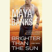 Brighter Than the Sun Audiobook, by Maya Banks