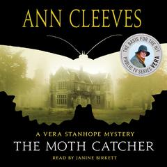 The Moth Catcher: A Vera Stanhope Mystery Audiobook, by Ann Cleeves