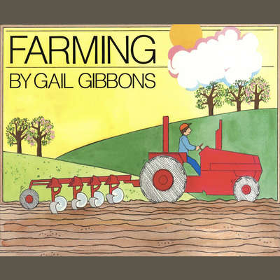 Farming Audiobook, by Gail Gibbons