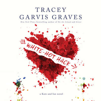 White-Hot Hack Audiobook, by Tracey Garvis Graves
