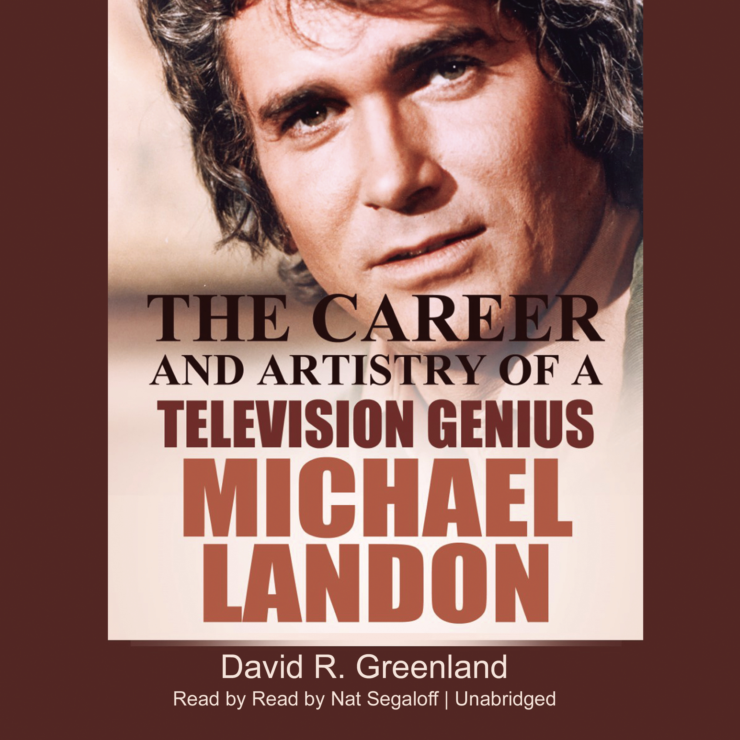 Printable Michael Landon: The Career and Artistry of a Television Genius Audiobook Cover Art
