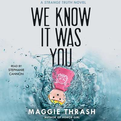 We Know It Was You Audiobook, by Maggie Thrash