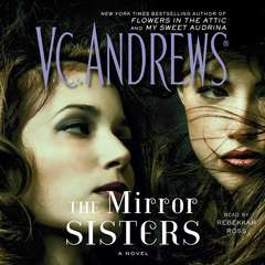 The Mirror Sisters Audiobook, by V. C. Andrews