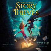 Story Thieves Audiobook, by James Riley