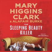The Sleeping Beauty Killer, by Mary Higgins Clark, Alafair Burke
