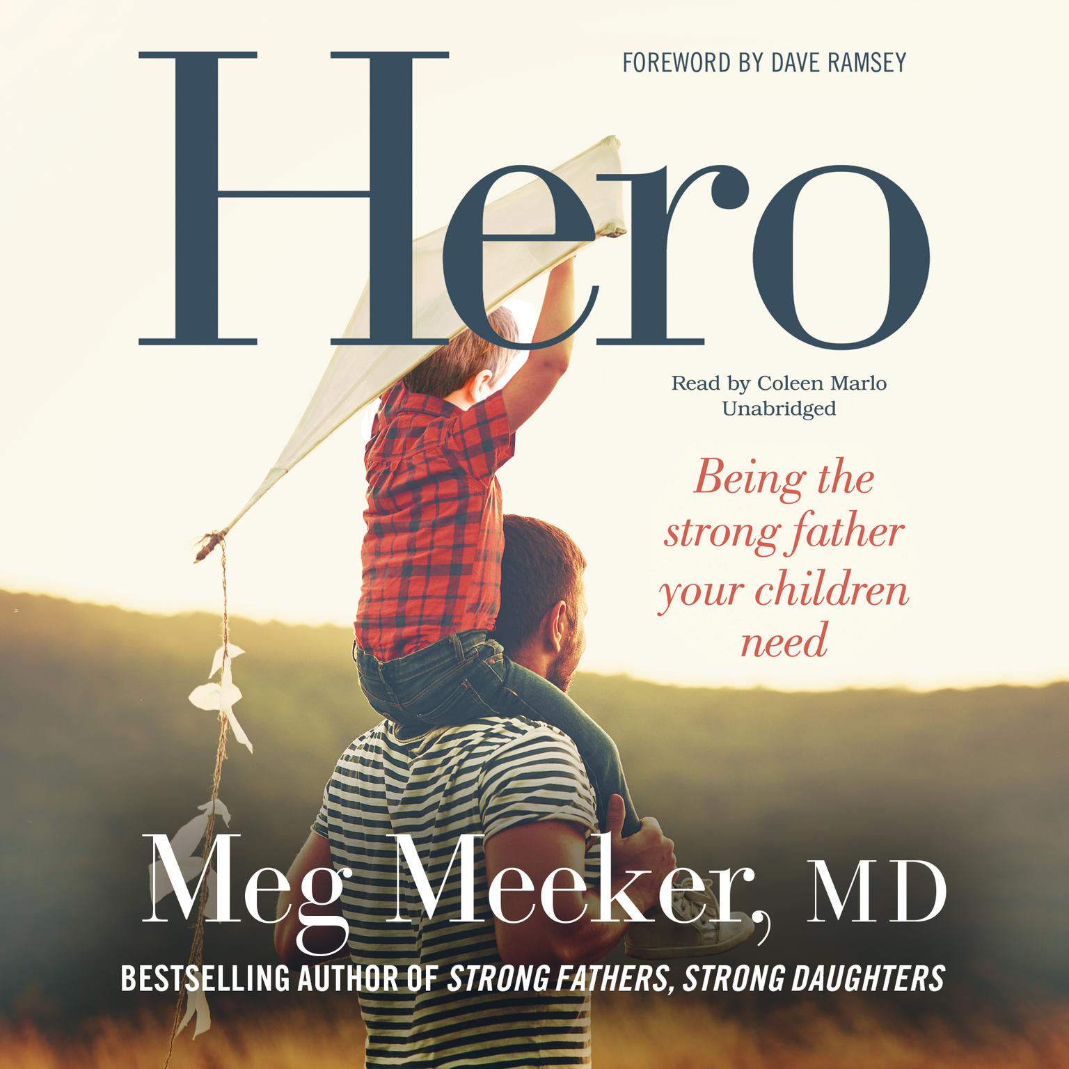 Printable Hero: Becoming the Strong Father Your Children Need Audiobook Cover Art