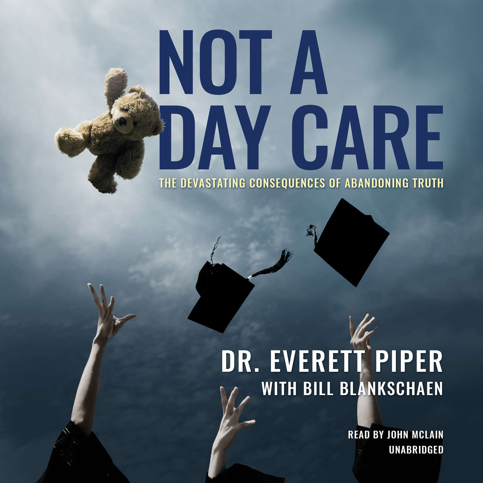 Printable Not a Day Care: Why a Coddled Nation Is a Crippled Nation Audiobook Cover Art