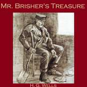 Mr. Brishers Treasure Audiobook, by H. G. Wells