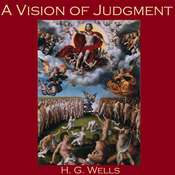 A Vision of Judgment Audiobook, by H. G. Wells