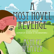 A Most Novel Revenge: A Mystery Audiobook, by Ashley Weaver