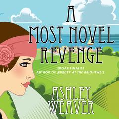 A Most Novel Revenge: A Mystery Audiobook, by Ashley Weaver