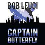 Captain Butterfly, by Robert Leuci