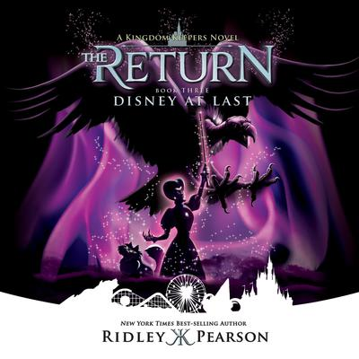 Kingdom Keepers: The Return Book Three Disney at Last Audiobook, by Ridley Pearson