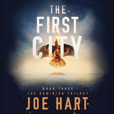 The First City Audiobook, by Joe Hart