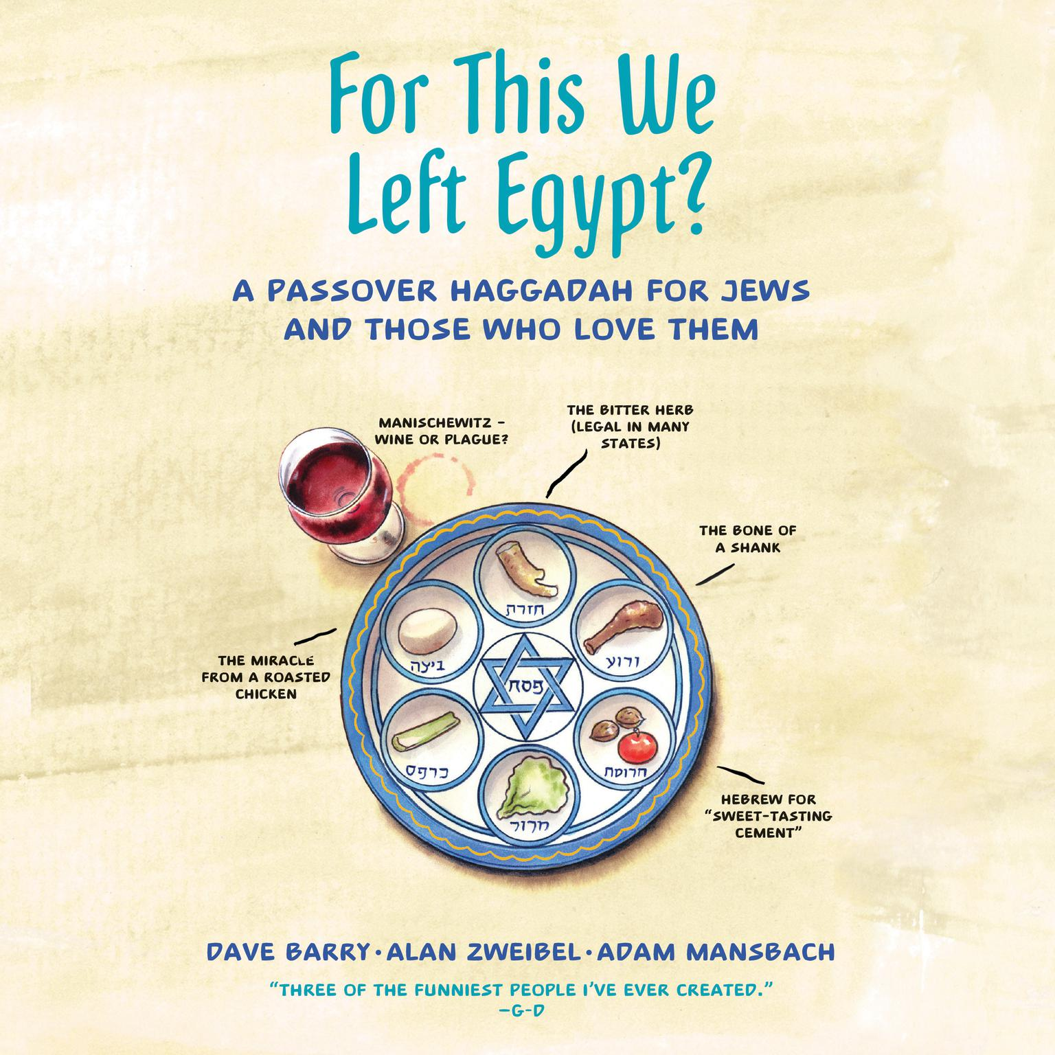 Printable For This We Left Egypt?: A Passover Haggadah for Jews and Those Who Love Them Audiobook Cover Art