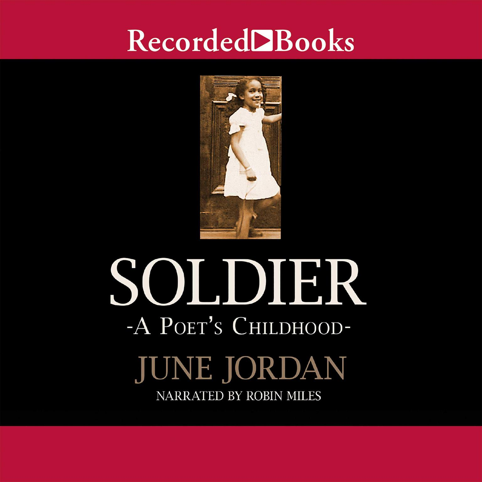 Printable Soldier: A Poet's Childhood Audiobook Cover Art