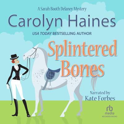Splintered Bones Audiobook, by