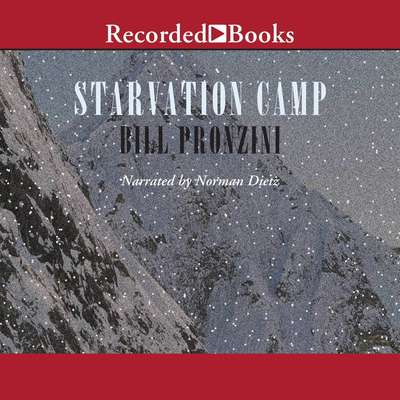 Starvation Camp Audiobook, by Bill Pronzini