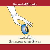 Stealing with Style Audiobook, by Emyl Jenkins
