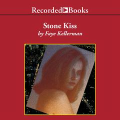 Stone Kiss Audiobook, by Faye Kellerman