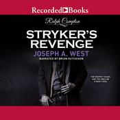 Stryker's Revenge, by Joseph A. West
