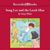 Song Lee and the Leech Man, by Suzy Kline