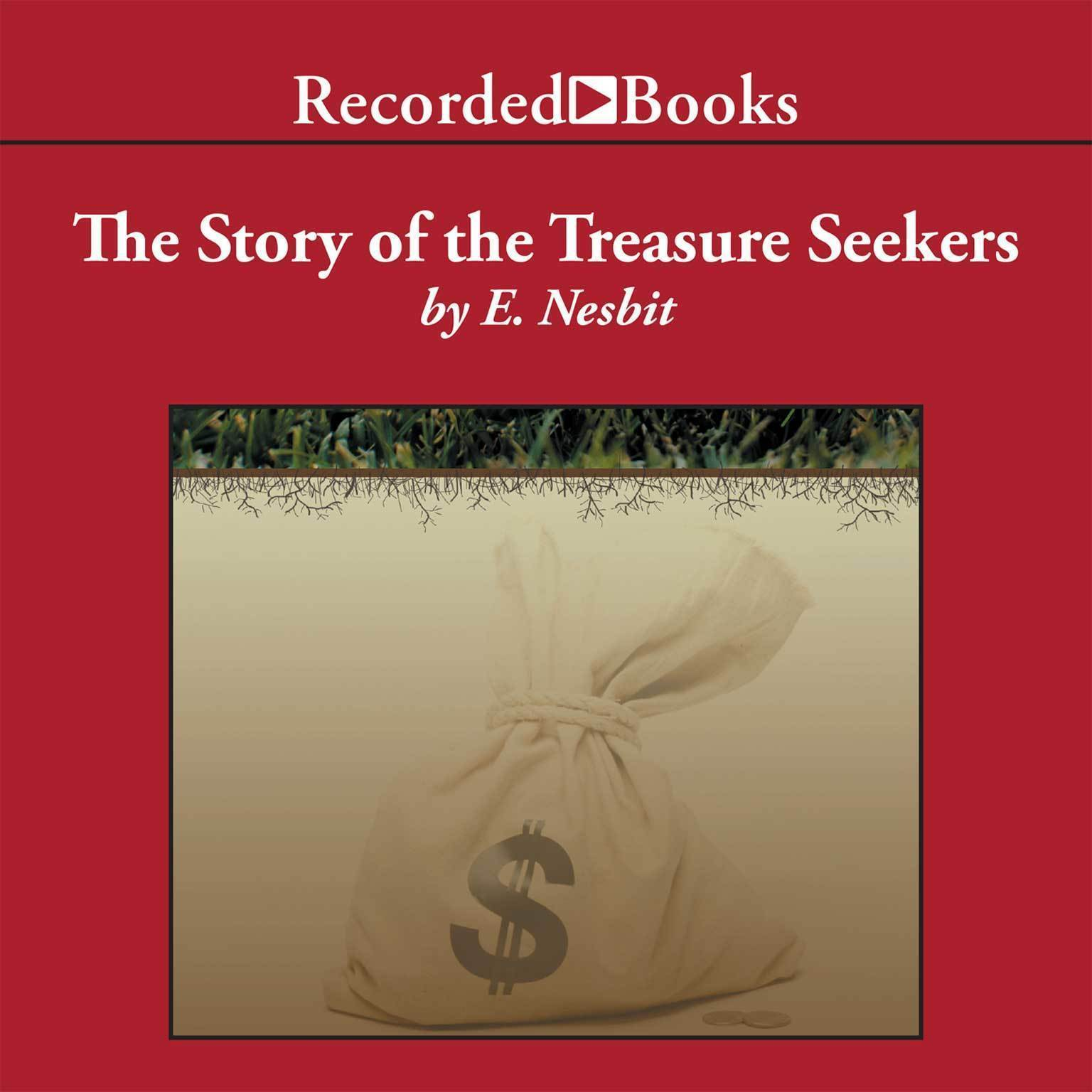Printable The Story of the Treasure Seekers Audiobook Cover Art
