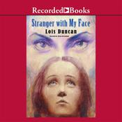 Stranger with My Face, by Lois Duncan
