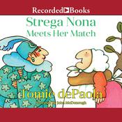 Strega Nona Meets Her Match Audiobook, by Tomie dePaola