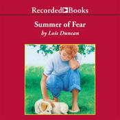 Summer of Fear Audiobook, by Lois Duncan