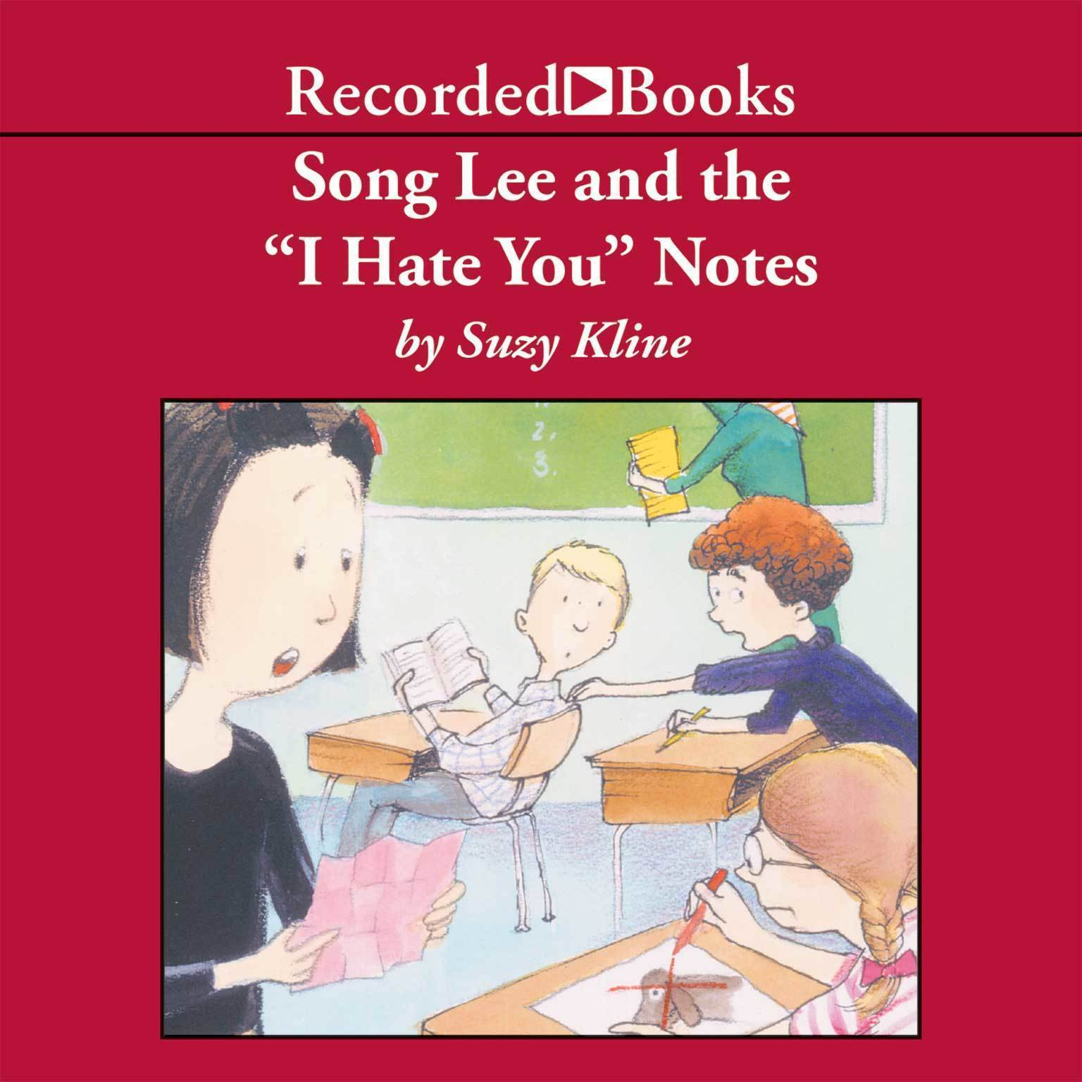 "Printable Song Lee and the ""I Hate You"" Notes Audiobook Cover Art"