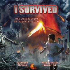 I Survived the Destruction of Pompeii, A.D. 79 Audiobook, by Lauren Tarshis