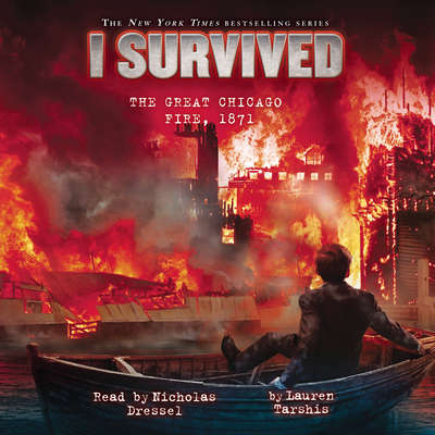 I Survived the Great Chicago Fire, 1871 Audiobook, by Lauren Tarshis