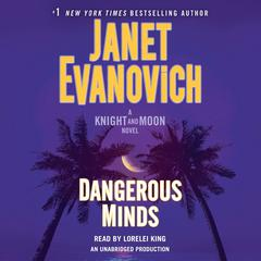 Dangerous Minds: A Knight and Moon Novel Audiobook, by Janet Evanovich