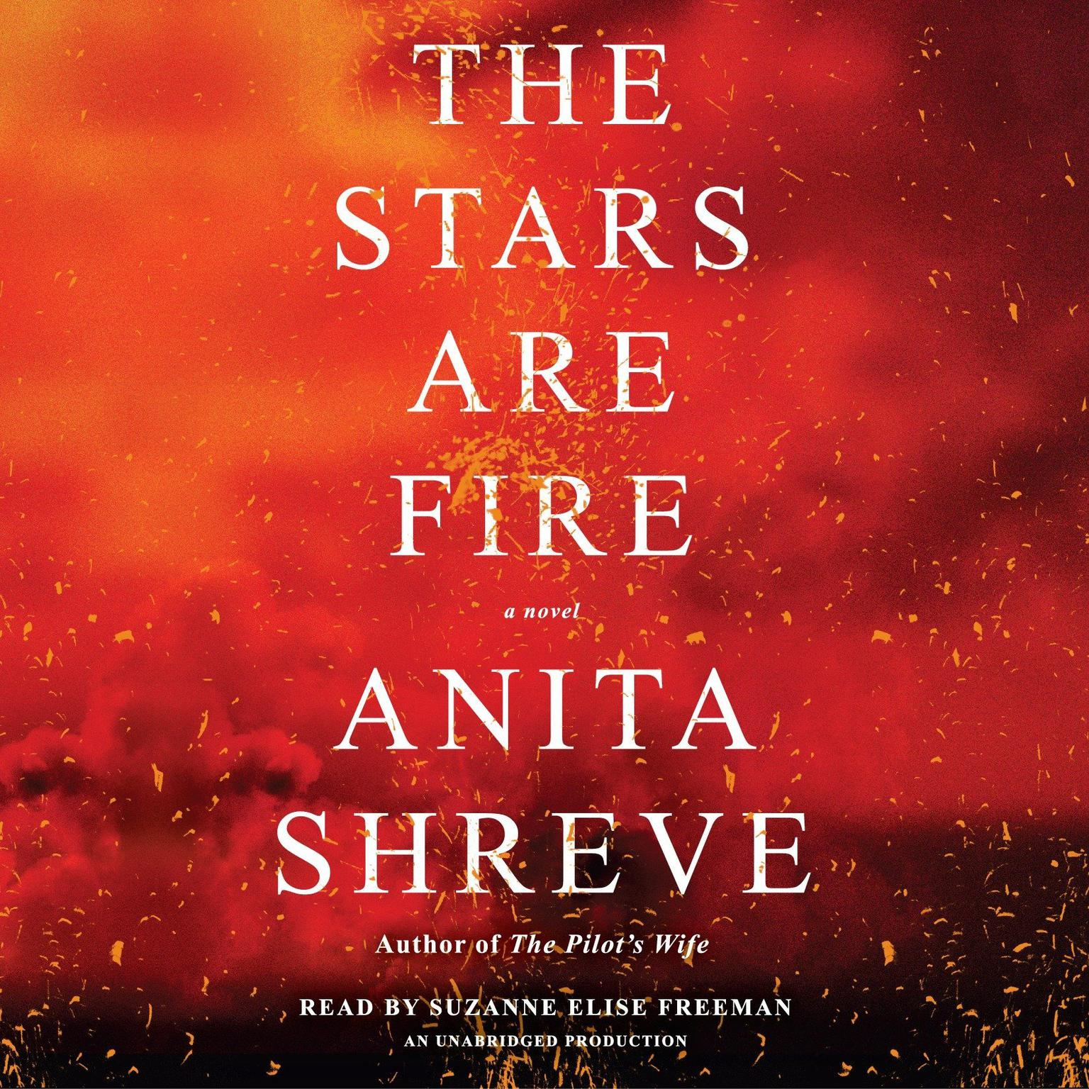 Printable The Stars Are Fire: A Novel Audiobook Cover Art