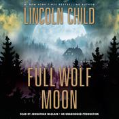 Full Wolf Moon: A Novel Audiobook, by Lincoln Child